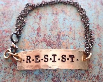 Resist Bracelet - I am The Resistance - Activist Bracelet - Womans March Resist Resistance -Brave Fierce Strong Peace Warrior - B63