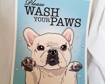 Wash Your Paws Frenchie - Cream - 8x10 Eco-friendly Print