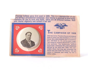 William Howard Taft campaign pinback button, vintage 1972 repro of 1908 presidential election badge, US presidents, gas station premium