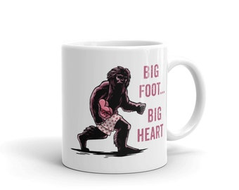 Mugs with Sayings, Coffee Mug for Men, Bigfoot Mug, Unique Coffee Mugs, Coffee Lover Gift, Mug, Coffee Mug, Ceramic Mug, Coffee Mug for Men