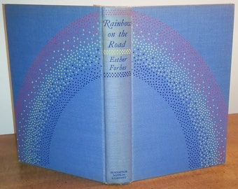 1954 First Edition Esther Forbes Rainbow on the Road Vintage Book
