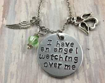 I have an angel watching over me necklace- memorial jewelry- sympathy gift - memorial gift- loss of loved one- grief- bereavement- gift