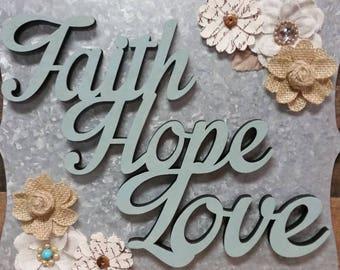 Faith, Hope, Love Mixed Media Sign