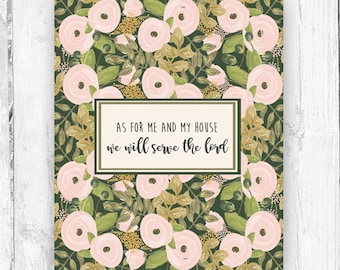 As For Me and My House We Will Serve the Lord, Wall Print, Floral Print, Farmhouse Style