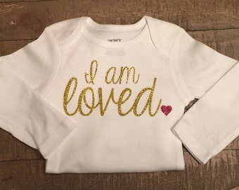I am loved with Heart Body Suit