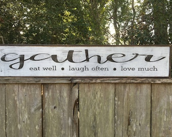 Gather sign, Fixer Upper Inspired Signs,41x11.25, Rustic Wood Signs, Farmhouse Signs, Wall Décor