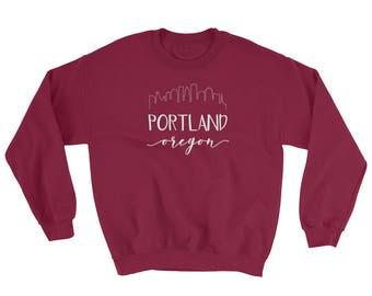 Portland Oregon Sweatshirt - Downtown Skyline Calligraphy Shirt - Pacific Northwest Oregon State Hiking Sweatshirt
