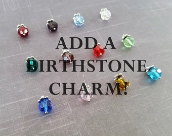 Add A Birthstone Charm To Your Bracelet Or Necklace - Custom Necklace - Custom Bracelet - Birthstone Necklace - Birthstone Bracelet