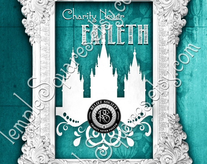 Printable in 4 most popular frameable sizes. Relief Society Charity Never Faileth Temple Art bundle LDS posters. Colorful chalkboard subway