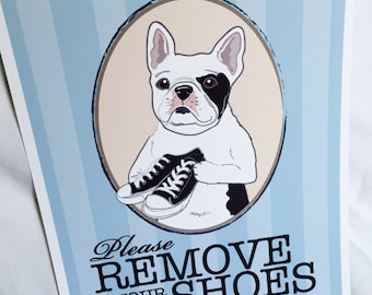 Remove Your Shoes Frenchie - White - 8x10 Eco-friendly Print