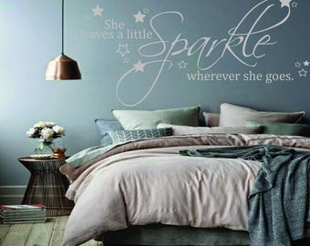 She leaves a little sparkle wherever she goes wall decal, girls bedroom, sparkle quote wall decal, gifts for her nursery wall decor