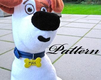 Max the dog plush pattern ~ The secret life of pets!