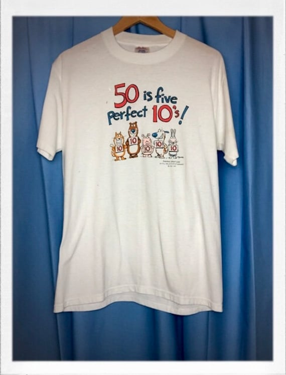 "Vintage ""50 is Five Perfect 10's"" Adult Tee 21"" Width 28"" Length"