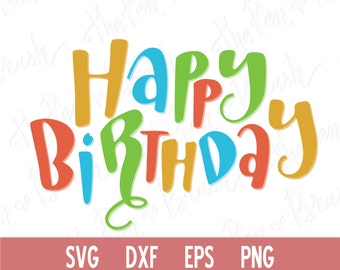 SVG Cut File: Happy Birthday // Lettering Kids SVG // DXF // Die Cut // Silhouette Cricut // Cutting Machine // Commercial Use