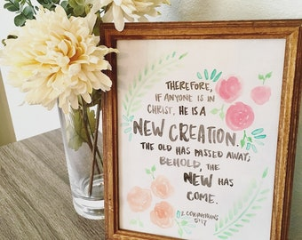 Framed Print - New Creation - Hand Painted - 2 Corinthians 5:17