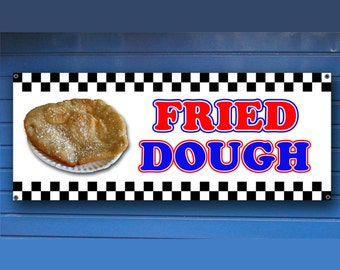"FRIED DOUGH BANNER -  Shop Banner fair concession frieddough food Sign 24"" x 60"""