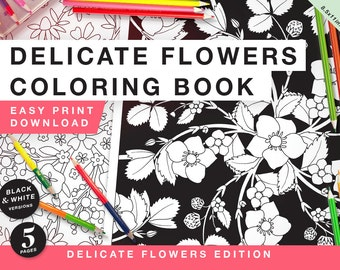 Printable Coloring Book for Grownups - Delicate Flowers Edition