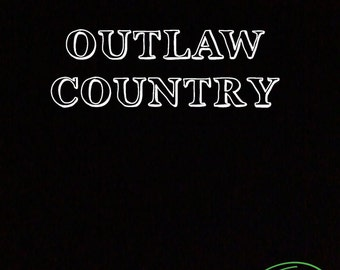 Outlaw Country T-Shirt For Archer Fan