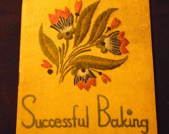 1930s Cook Book Successful Baking for Flavor and Texture Arm and Hammer Baking Soda Advertising