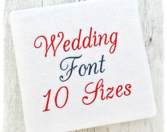 Wedding Embroidery Fonts for PES Machine Script BX Designs - Wedding Font Embroidery - Wedding Script Embroidery Font - 10 Sizes