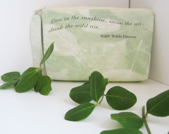 """Leaf Print Pouch with Emerson quote """"Live in the sunshine........"""""""