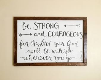 Be Strong And Courageous | Hand-painted Nursery Sign