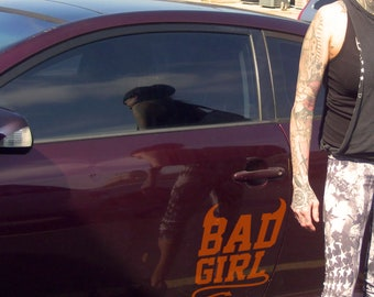Bad Girl - Decal - Car Sticker, Decals for cars, Funny bumper decal, Fun, Humorous, Prank or Joke decal for friend's car | Naughty Girl