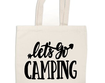 Let's Go Camping Outdoor Nature Camper Canvas Tote Bag Market Pouch Grocery Reusable Recycle Go Green Eco Friendly Jenuine Crafts