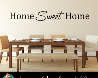 Home Sweet Home Wall Decal - Dining Room Decor - Kitchen Decor