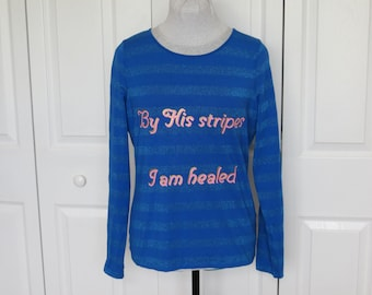 "Bright Blue & Metallic ""By His Stripes"" Striped Long Sleeved Top - Medium... Christian Fashion, Jesus, healed, healing, T-Shirt, graphic"