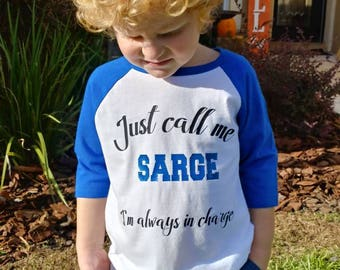 Kids Raglan three quarter sleeve blue shirt. Kids Police shirt. Just call me SARGE. Kids Baseball Police shirt.