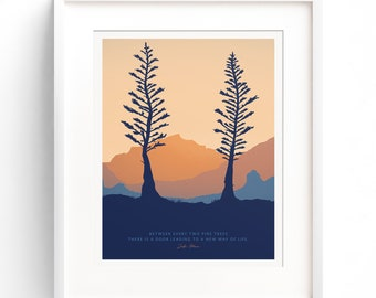 TWO PINES 8x10 • Giclee Fine Art Print •Backpacking Camping Mountain Hiking Outdoors Quote Poster Mountain Home decor, Outdoorsy