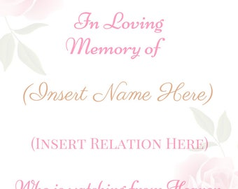Wedding Sign - In Loving Memory - Reserved Seat - I Will edit Name & Relation - 8x10