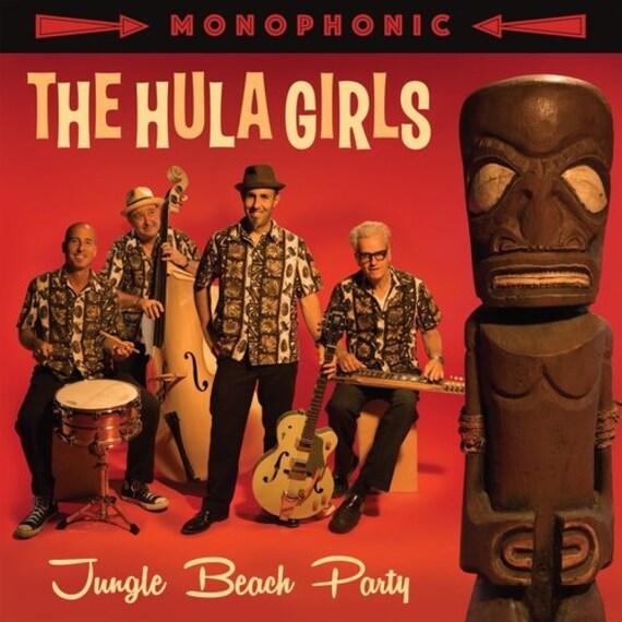 "The Hula Girls ""Jungle Beach Party"" (LP/CD)"