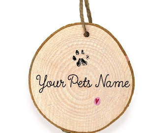Your Pets Name Personalised Wooden Slice Bauble