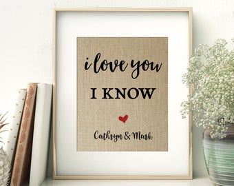 I Love You - I Know | Boyfriend Girlfriend Gift | Dating Anniversary Wedding Anniversary Gift | Hand Lettered Calligraphy Print