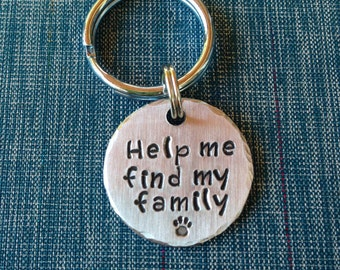 Help Me Find My Family - Custom Pet ID Tag - Handstamped aluminum - Dog ID Tag - Cat ID Tag - Name and Phone Number = Small, Medium, Large