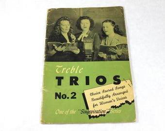 Vintage Treble Trios Songbook, Sacred Songs Arranged for Women's Voices, Vintage Sheet Music from 1946