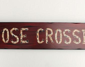 Cabin sign, lodge sign, moose sign, Moose Crossing, rustic sign