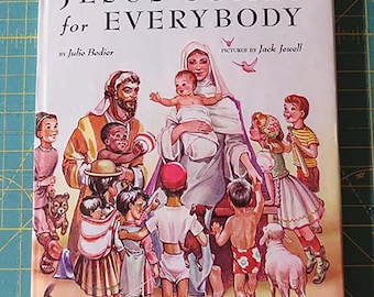 Jesus Comes for Everybody | 1948 First Edition | Vintage Catholic Children's Book | Catholic Children | Catholic Book