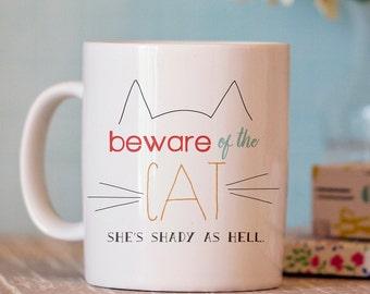Funny Cat  Mug - Funny Coffee Mug - Cat Coffee Mug - Cat Mug - Cat Lover Mug
