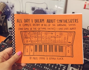 all day i dream about synthesizers - zine