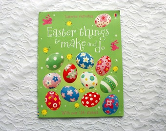 Easter Things To Make and Do,  more than 17 projects , Children's  Easter Craft Book, Usborne Activities Over 150 stickers,