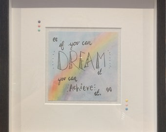 If you can dream it framed quote