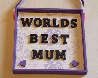 Beautiful Hanging Box Frame. Perfect Gift for all Occasions. Best Mum/Nan/Step-Mum/Dad/Grandad/Step-Dad/Teacher/Best Friend/New Baby
