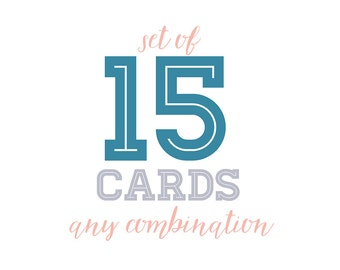 Set of 15 cards (any combination from the cards section of my store) SPECIAL PRICE