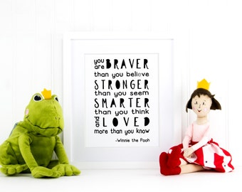 Winnie the Pooh You Are Braver Than You Believe Art Print, Nursery Art Print, Nursery Art Quote, Modern Nursery Art, Inspirational Art