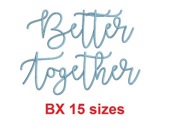 """Better Together embroidery BX font Sizes 0.25 (1/4), 0.50 (1/2), 1, 1.5, 2, 2.5, 3, 3.5, 4, 4.5, 5, 5.5, 6, 6.5, and 7"""" (MHA)"""