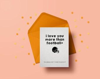 I Love You More Than Football...