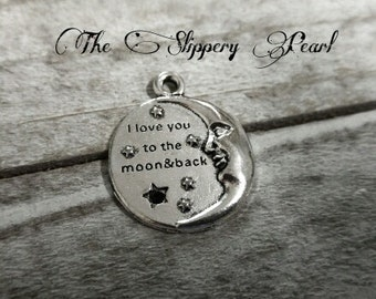 I Love You to the Moon and Back Charm Pendant Antiqued Silver Quote Charms Word Charms 2D Moon Pendant Crescent Moon Inspirational Sayings